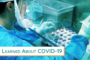 What we've learned about COVID-19