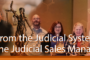From the Judicial System to the Judicial Sales Manager