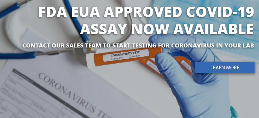 FDA EUA Approved COVID-19 Assay Now Available
