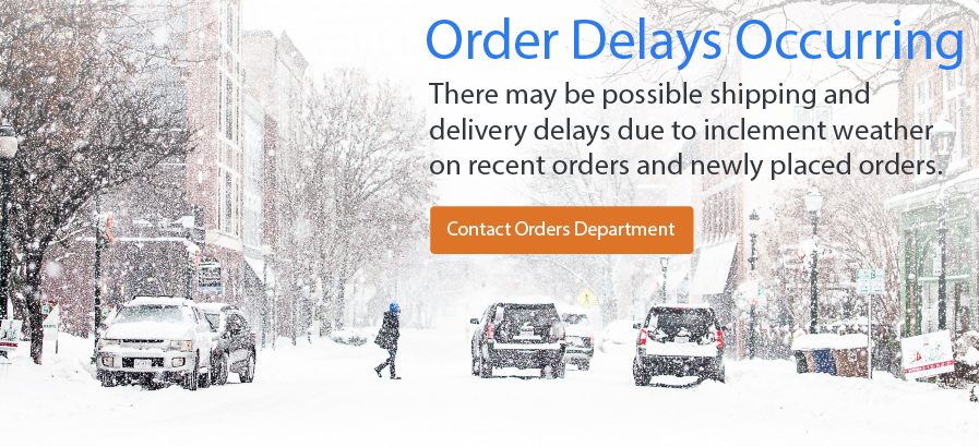 Order delays due to weather.