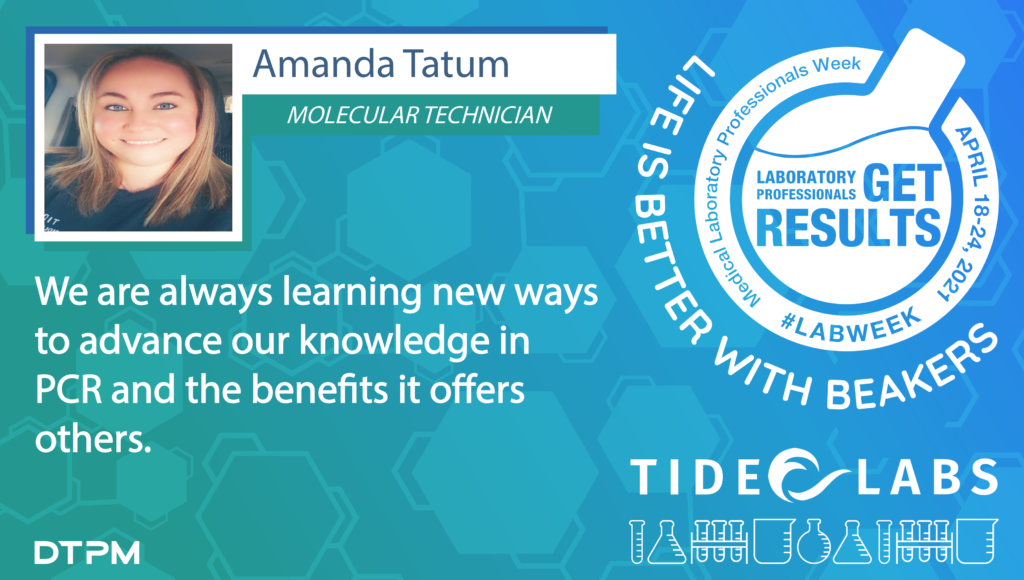 Lab Week 2021 quote from Tide employee Amanda Tatum