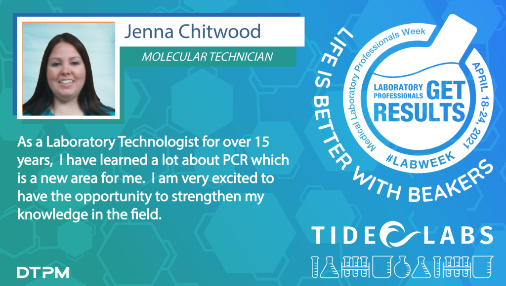 Lab Week 2021 quote from Tide employee Jenna Chitwood