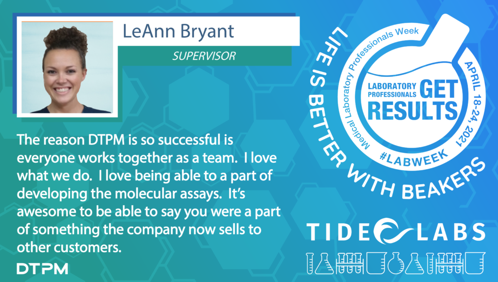 Lab Week 2021 quote from Tide employee LeAnn Bryant
