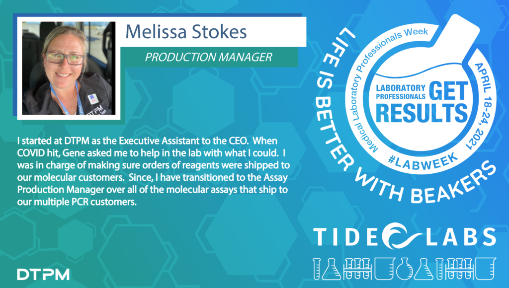 Lab Week 2021 quote from Tide employee Melissa Stokes