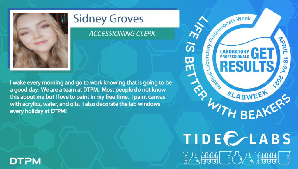 Lab Week 2021 quote from Tide employee Sidney Groves